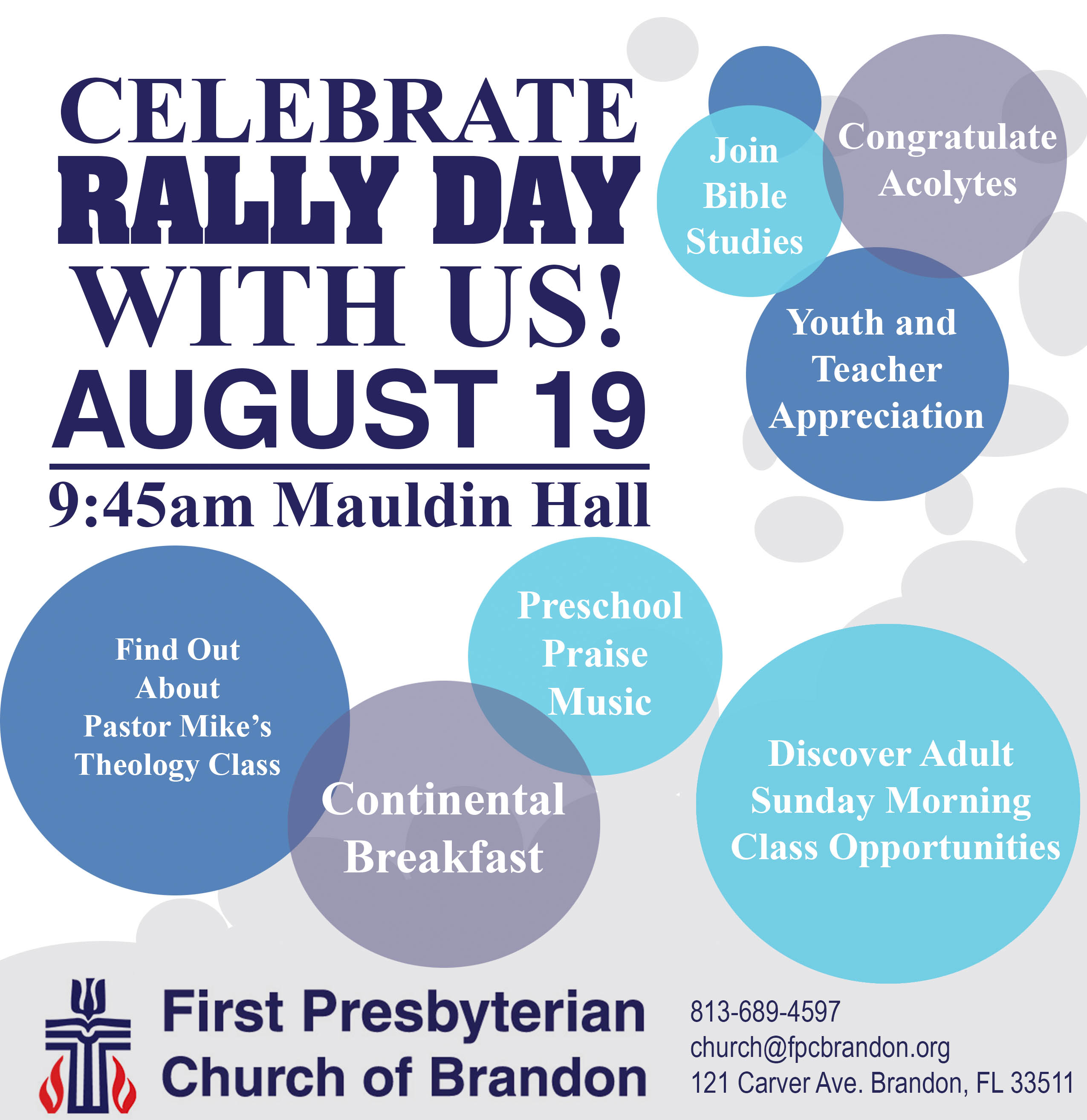 First Presbyterian Church of Brandon Florida Rally Day Invitation August 19, 2018. Free Continental Breakfast, Pastor Mike's Theology Class, Preschool Praise Music, Youth and Teacher Appreciation, Join Bible Studies for Men and Women, Congratulate Acolytes, Discover Adult Sunday Morning Class Opportunities