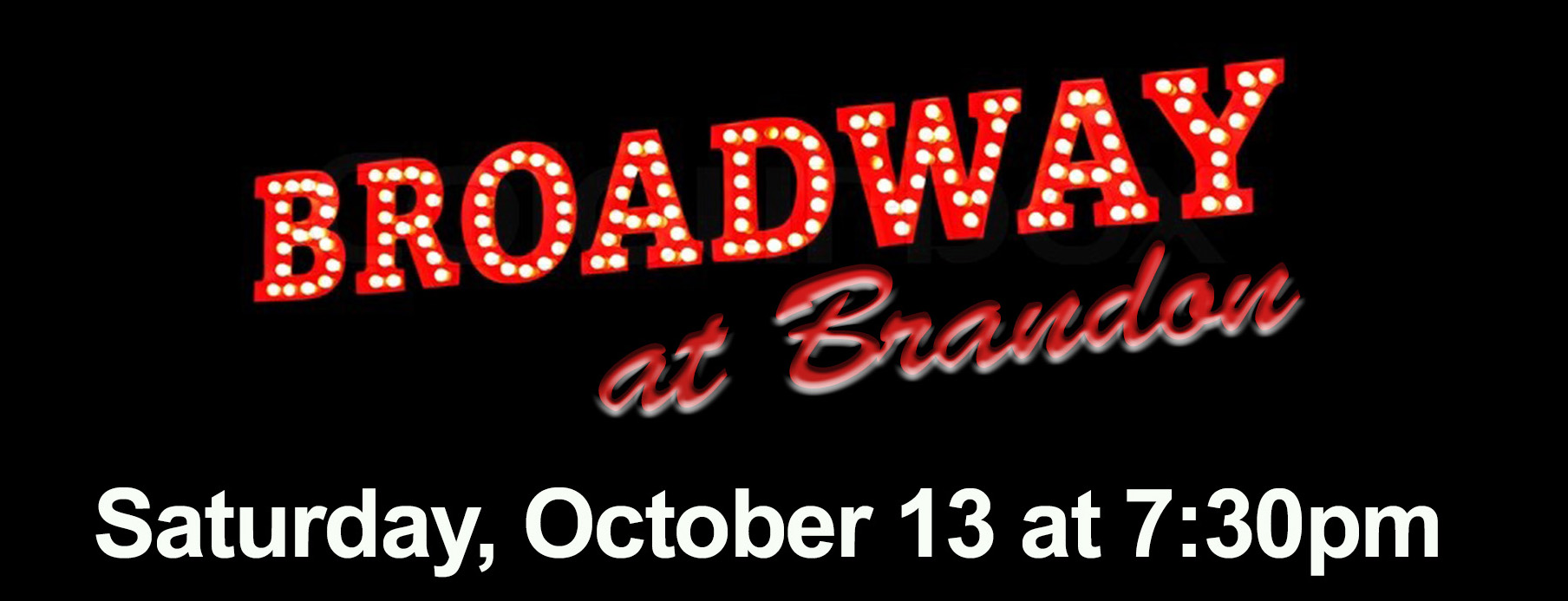 Broadway at Brandon First Presbyterian Church October 13, 2018